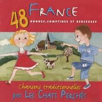 Les chats perchés - France - 48 rondes, comptines et berceuses. 1 CD audio