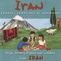 Khatoon Panahi - Iran - Rondes, comptines et berceuses. 1 CD audio