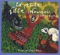 Praline Gay-Para - La petite fille nounou et autres contes. 1 CD audio