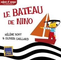 Hélène Bohy et Olivier Caillard - Le bateau de Nino. 1 CD audio