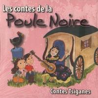 Djaïma - Les contes de la poule noire. 1 CD audio
