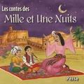 Bernadette Le Saché et Jean-Louis Bauer - Les contes des Mille et Une Nuits. 1 CD audio