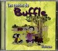 Bernadette Le Saché - Les contes du buffle. 1 CD audio
