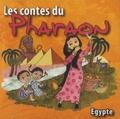 Khadija El Afrit - Les contes du pharaon. 1 CD audio