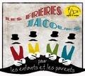 Les Frères Jacques - Les frères Jacques. 2 CD audio