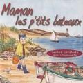 ARB Music - Maman les p'tits bateaux - Contes, comptines, éco-citoyenneté. 1 CD audio