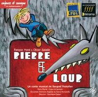 François Morel et Olivier Saladin - Pierre et le loup. 1 CD audio