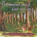 ARB Music - Promenons-nous dans les bois - Contes, comptines, éco-citoyenneté. 1 CD audio