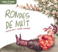 Agnès Chaumié et Hélène Bohy - Rondes de nuit. 1 CD audio