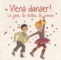 ARB Music - Viens danser ! - La java, la polka, le cancan. 1 CD audio