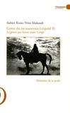 Aubert-Kizito Ntite Mukendi - Conte du Roi souverain Léopold II - Le géant qui hante notre Congo.