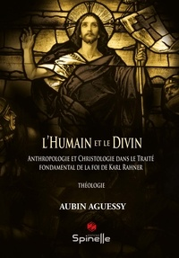 Aubin Aguessy - L'Humain et le Divin.