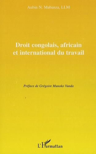 Aubin Mabanza - Droit congolais, africain et international du travail.