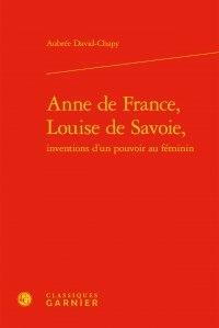 Deedr.fr Anne de France, Louise de Savoie, inventions d'un pouvoir au féminin Image