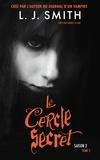 Le Cercle Secret - Saison 2 Tome 2.