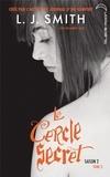 Le Cercle Secret - Saison 2 Tome 3.