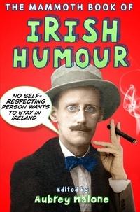 Aubrey Malone - The Mammoth Book of Irish Humour.