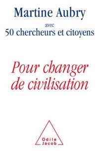 Aubry - Pour changer de civilisation.