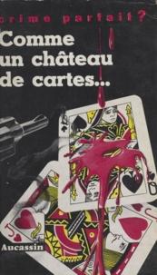 Aucassin - Comme un château de cartes.