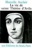 Auclair - VIE DE SAINTE THERESE D'AVILA.