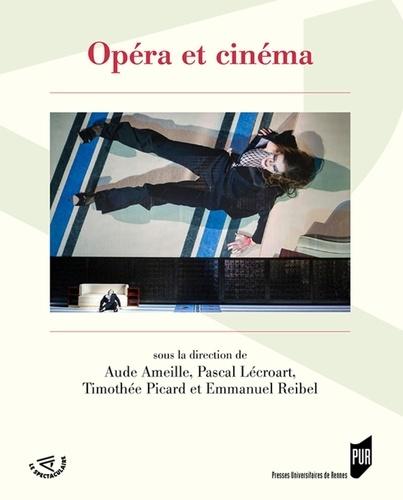 Aude Ameille et Pascal Lécroart - Opéra et cinéma.
