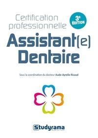 Aude-Ayrelle Ricaud et Yassine Zouari - Certification professionnelle Assistant(e) dentaire.
