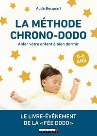 Aude Becquart - La méthode chrono-dodo - Aider votre enfant à bien dormir.