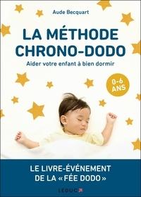 La méthode chrono-dodo - Aider votre enfant à bien dormir.pdf