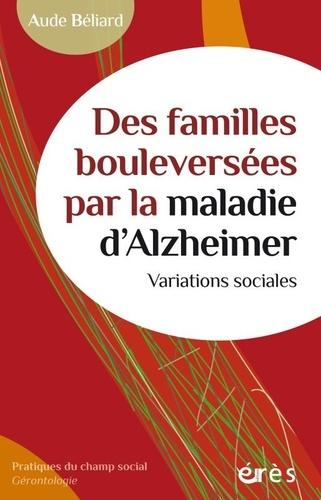 Des familles bouleversées par de la maladie d'Alzheimer. Variations sociales