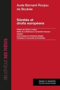 Aude Bernard-Roujou de Boubée - Sûretés et droits européens.