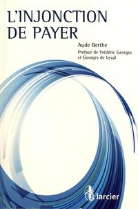 Aude Berthe - L'injonction de payer.