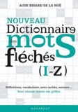 Aude Bidard de la Noë - Dictionnaire des mots fléchés - Tome 2 (I-Z).