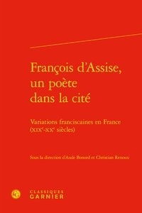 Deedr.fr François d'Assise, un poète dans la cité - Variations franciscaines en France (XIXe-XXe siècles) Image
