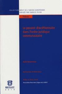 Deedr.fr Le pouvoir discrétionnaire dans l'ordre juridique communautaire Image