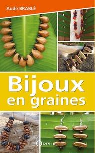 Aude Brablé - Bijoux en graines.