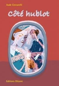 Aude Ceccarelli - Côté hublot.