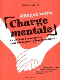 Allégez votre charge mentale - La méthode dorganisation pour mieux gérer à deux le quotidien!.pdf