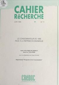Aude Collerie de Borely et Claude Evans - Le consommateur de 1995 face à la reprise économique.