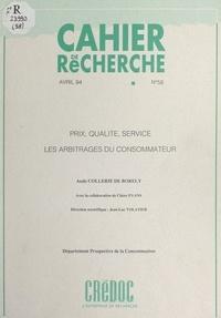 Aude Collerie de Borely et Claire Evans - Prix, qualité, service : les arbitrages du consommateur.