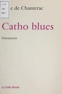 Aude de Chantérac - Catho blues.
