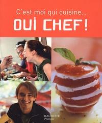 Aude de Galard et Leslie Gogois - Oui chef !.