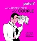 Aude de Galard et Leslie Gogois - Pour rebooster son couple.
