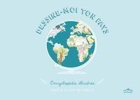 Dessine-moi ton pays- Encyclopédie illustrée - Aude De Prelle | Showmesound.org