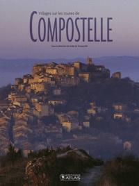 Aude de Tocqueville - Villages sur les routes de Compostelle.
