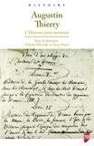 Aude Déruelle et Yann Potin - Augustin Thierry - L'histoire pour mémoire.