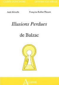 Aude Déruelle et Françoise Rullier-Theuret - Illusions perdues de Balzac.