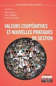 Aude Deville et Eric Lamarque - Valeurs coopératives et nouvelles pratiques de gestion.