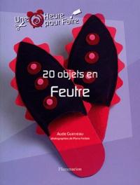 Aude Guerreau - 20 objets en feutre.