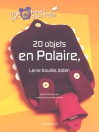 Aude Guerreau - 20 objets en polaire, laine bouillie, loden.