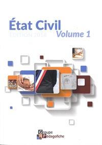 Aude Habrial et Emilie Audigié - Etat civil - Volume 1.